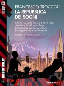 Ebook repubblica dei sogni Troccoli, Francesco