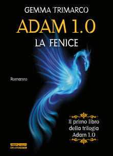 La fenice. Adam 1.0.pdf