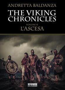 Ipabsantonioabatetrino.it L' ascesa. Viking chronicles. Vol. 2 Image