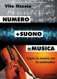 Premioquesti.it Numero+suono=musica. Capire la musica con la matematica Image