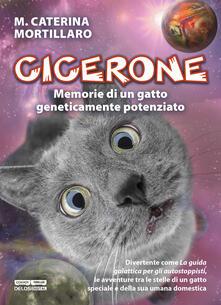 Laboratorioprovematerialilct.it Cicerone. Memorie di un gatto geneticamente potenziato Image