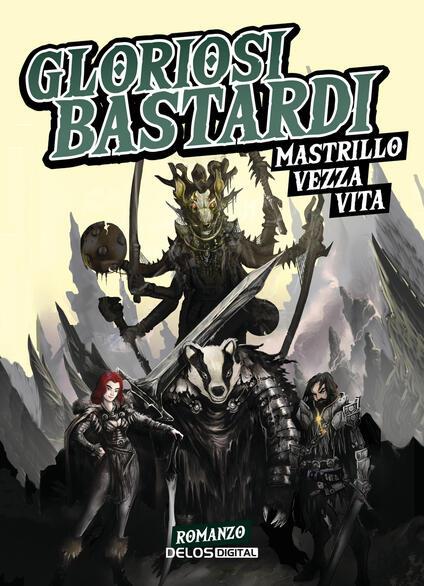 Gloriosi bastardi - Sergio Mastrillo,Riccardo Vezza,Salvatore Vita - copertina