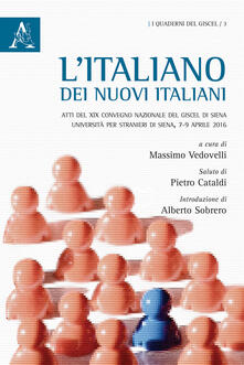 Vastese1902.it L' italiano dei nuovi italiani. Atti del XIX Convegno nazionale del GISCEL (Siena, 7-9 aprile 2016) Image