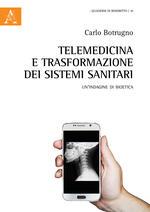 Telemedicina e trasformazione dei sistemi sanitari. Un'indagine di bioetica
