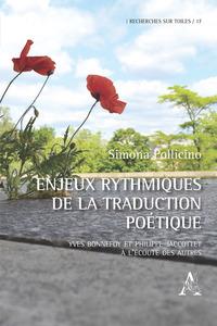 Enjeux rythmiques de la traduction poétique. Yves Bonnefoy et Philippe Jaccottet à l'écoute des autres - Pollicino Simona - wuz.it