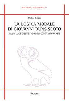 La logica modale di Giovanni Duns Scoto alla luce delle indagini contemporanee.pdf