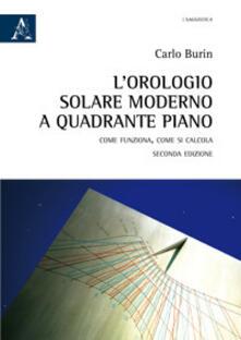 Ilmeglio-delweb.it L' orologio solare moderno a quadrante piano. Come funziona, come si calcola Image