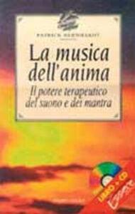 Foto Cover di La musica dell'anima. Il potere terapeutico del suono dei mantra, Libro di Patrick Bernhardt, edito da Jackson Libri