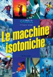 Libro Le macchine isotoniche Ellington Darden