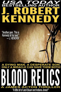 Blood relics. A James Acton thriller