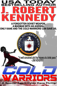 Cold warriors. A special agent Dylan Kane thriller