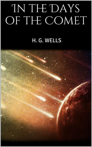 bf76d18506a287 In the Days of the Comet - H. G. Wells - Ebook in inglese - EPUB | IBS
