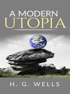 Amodern utopia