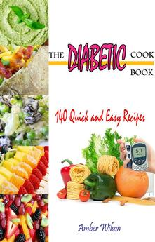 Thediabetic cookbook. 140 quick & easy recipes