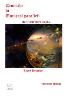 Squillogame.it Cronache di universi paralleli. Vol. 2: Storie dell'altro mondo.... Image