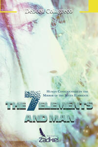 The 7 elements and man. Human consciousness in the mirror of the seven elements