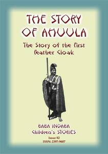 Thestory of Ahuula. A polynesian tale from Hawaii