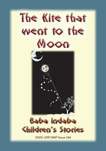 THE KITE THAT FLEW TO THE MOON - A Children's Fairy Tale
