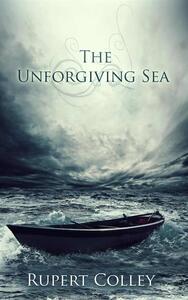 Theunforgiving sea. The searight saga. Vol. 2