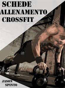 Schede Allenamento CrossFit - Jason Spinto - ebook
