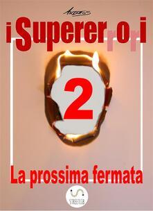 I Supererrori - Secondo episodio - Andros - ebook