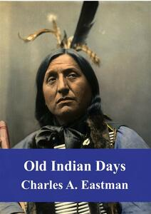 Old Indian Days