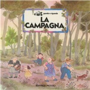 Foto Cover di La campagna, Libro di  edito da Piccoli