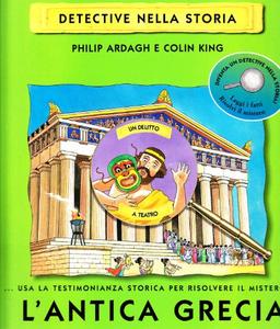 Libro L' antica Grecia. Un delitto a teatro Philip Ardagh