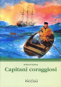 Libro Capitani coraggiosi Rudyard Kipling