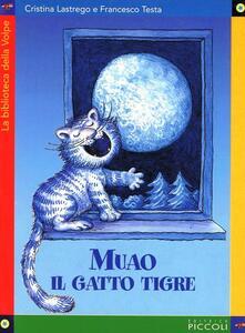 Muao il gatto tigre