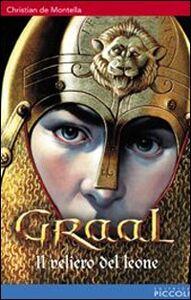 Libro Graal, il veliero del leone. Vol. 3 Christian de Montella
