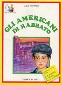 Libro Gli americani di Rabbato Luigi Capuana