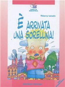 Libro È arrivata una sorellina Thierry Lenain