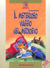 Il misterioso viaggio nel Medioevo