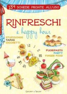 Antondemarirreguera.es Rinfreschi e happy hour. 134 schede pronte all'uso. Ediz. a spirale Image