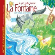 Criticalwinenotav.it Le più belle favole La Fontaine con finali a sorpresa. Ediz. illustrata Image