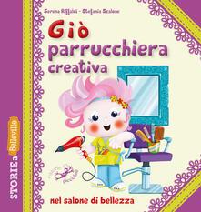 Giò parrucchiera creativa nel salone di bellezza. Ediz. illustrata.pdf