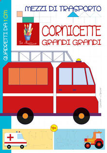Daddyswing.es Mezzi di trasporto. Cornicette grandi grandi. Ediz. illustrata Image