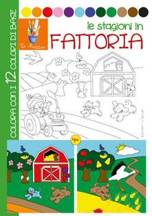 Ristorantezintonio.it Le stagioni in fattoria. Ediz. illustrata Image