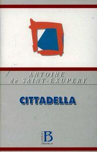 Libro Cittadella Antoine de Saint-Exupéry