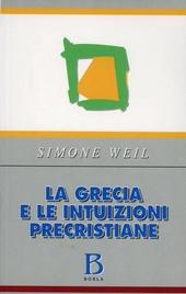 La Grecia e le intuizioni precristiane