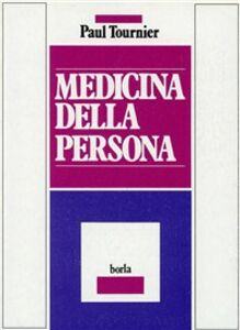 Libro Medicina della persona Paul Tournier