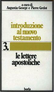 Libro Introduzione al Nuovo Testamento. Vol. 3: Le lettere apostoliche.
