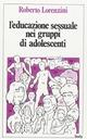 L' educazione sessuale nei gruppi di adolescenti