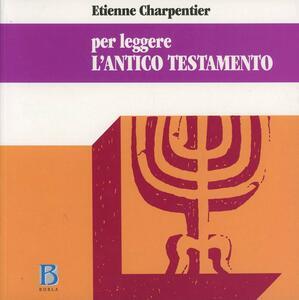 Per leggere l'Antico Testamento