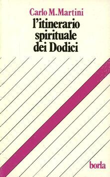 Letterarioprimopiano.it L' itinerario spirituale dei dodici Image