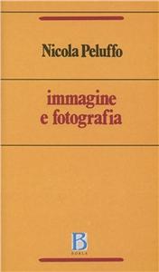 Libro Immagine e fotografia Nicola Peluffo