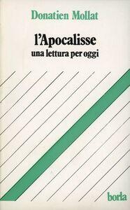 Foto Cover di L' apocalisse. Una lettura per oggi, Libro di Donatien Mollat, edito da Borla