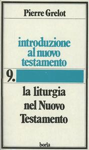Libro Introduzione al Nuovo Testamento. Vol. 8: Omelie sulla Scrittura all'Epoca apostolica. Pierre Grelot