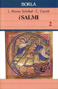 Libro I salmi. Vol. 2 Luis Alonso Schökel , Cecilia Carniti